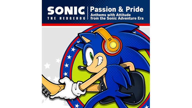 "Sonic The Hedgehog ""Passion & Pride"" Anthems with Attitude from the Sonic Adventure Era"