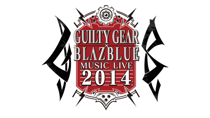 「GUILTY GEAR×BLAZBLUE MUSIC LIVE 2014」