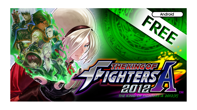 『THE KING OF FIGHTERS-A 2012』の無料版が登場 ─ KOF20周年記念の一環として