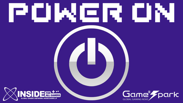 【POWER ON】インサイド x Game*Spark読者参加イベント「POWER ON」4月18日開催!その詳細をお届け