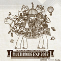 【THE KING OF GAMES】秋冬モノを中心としたアイテムが販売される「F/W EXHIBITION MULTIMODE EXP 2013」開催決定