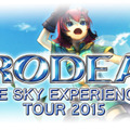 「RODEA THE SKY EXPERIENCE TOURE 2015」
